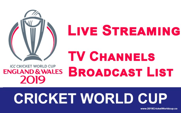 Photo of where to watch cricket world cup 2019